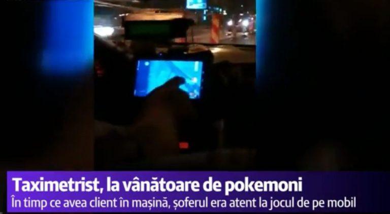 VIDEO – Taximetrist din Bucuresti filmat de un client in timp cana pokemoni in loc sa fie atent la drum!