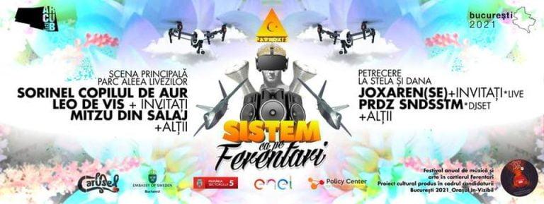 """""""Sistem ca pe Ferentari"""" – Super PETRECERE in week-end in Bucuresti!"""